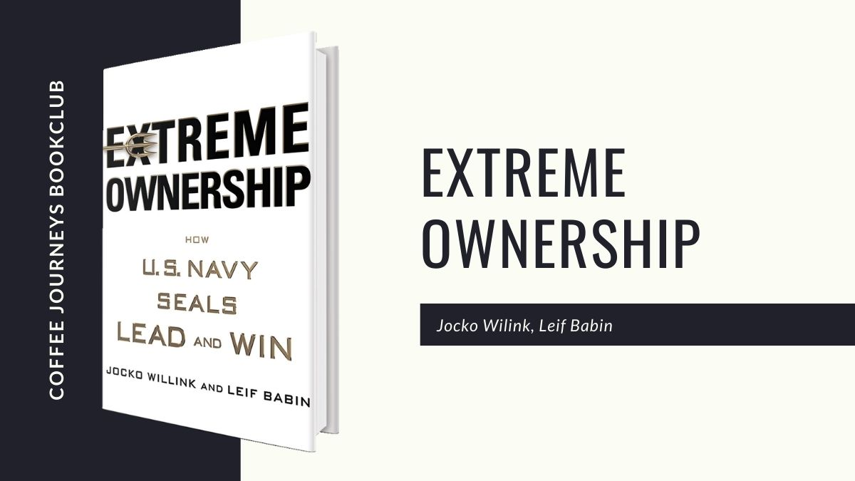 Extreme Ownership | There are no bad teams, just bad leaders